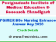 PGI Chandigarh BSc Nursing Question Paper Solution Key 2020