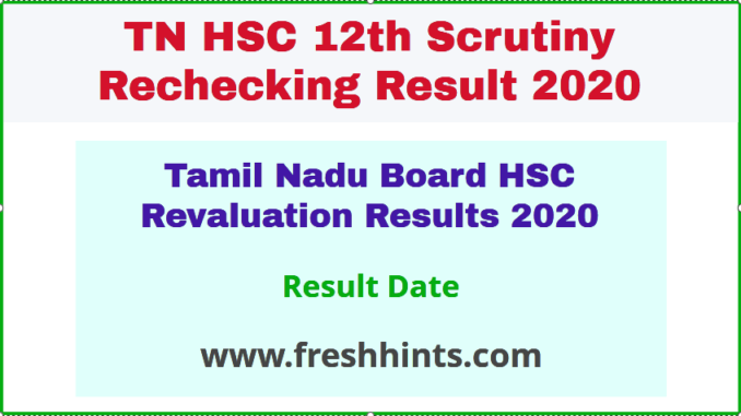 Tamil Nadu Board HSC Revaluation Results 2020
