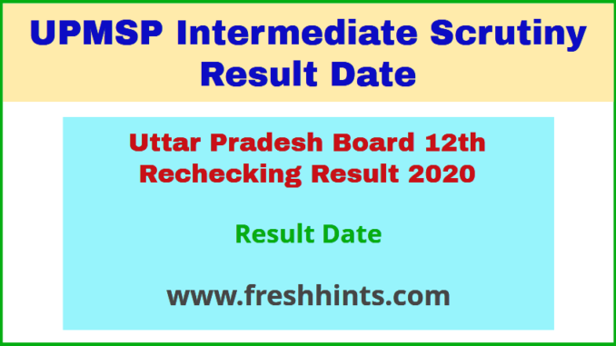 Uttar Pradesh Board 12th Rechecking Result 2020
