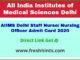 AIIMS Nursing Officer Hall Ticket 2020