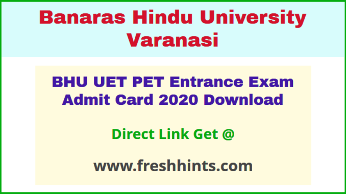 Banaras Hindu University UET PET Hall Ticket 2020