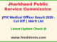 Jharkhand Chikitsa Adhikari Result 2020