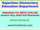 Rajasthan BSTC Entrance Exam Answer Sheet 2020