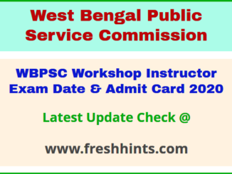 West Bengal PSC Workshop Instructor Hall Ticket 2020