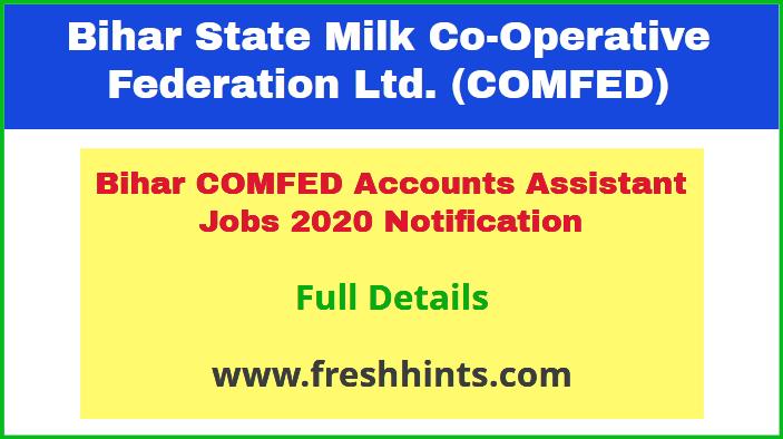 Bihar COMFED Accounts Assistant Jobs 2020 Notification