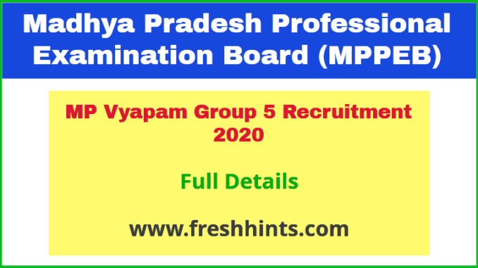 MP Vyapam Group 5 Recruitment 2020