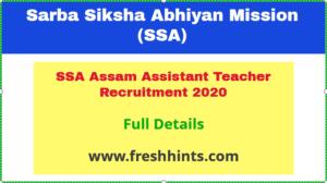 SSA Assam Assistant Teacher Recruitment 2020