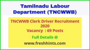 TNCWWB Clerk Driver Recruitment 2020