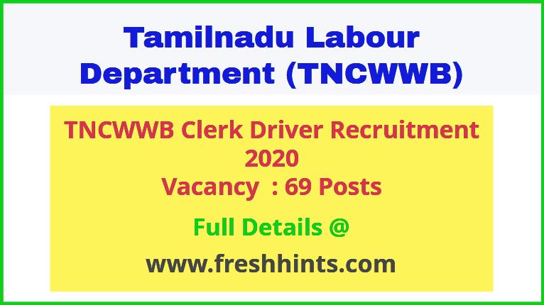 TNCWWB Clerk Driver Recruitment 2020