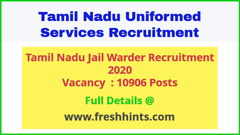 Tamil Nadu Jail Warder Recruitment 2020