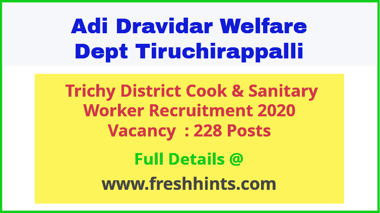 Trichy District Cook & Sanitary Worker Recruitment 2020
