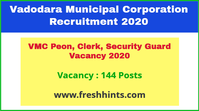 VMC Peon, Clerk, Security Guard Vacancy 2020