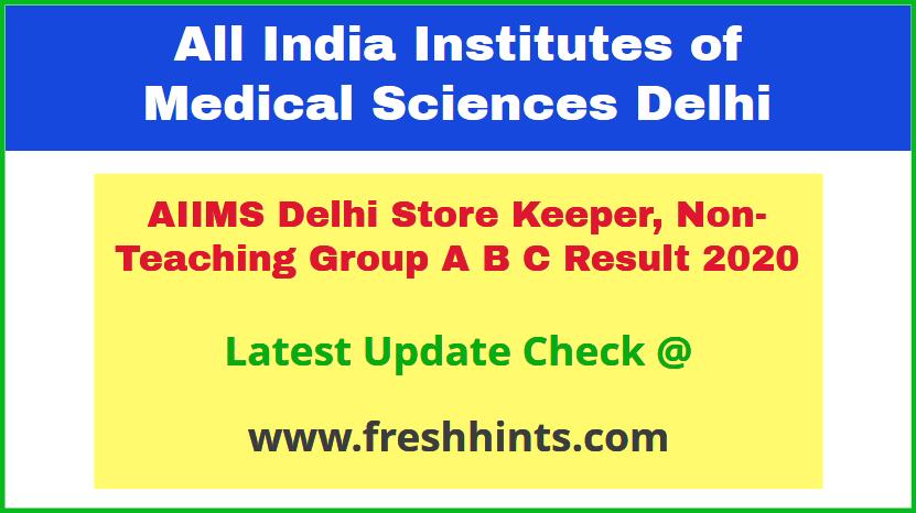 AIIMS Delhi Non Teaching Exam Results 2020