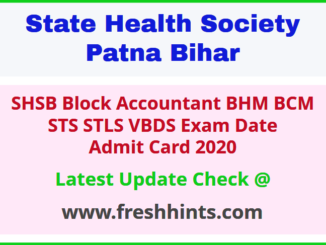 Bihar State Health Society Block Accountant STS Admit Card 2020