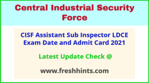 CISF Assistant Sub Inspector Exam Hall Ticket 2021