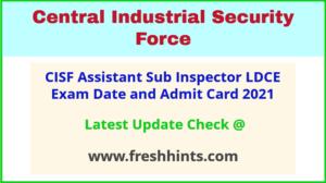 CISF Assistant Sub Inspector Exam Hall Ticket 2021