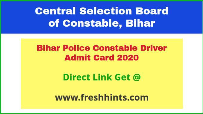 CSBC Constable Driver Admit Card 2020