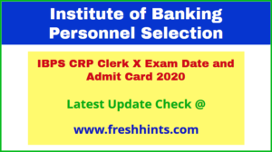 IBPS CRP Clerk X Call Letter 2020 DownloadIBPS CRP Clerk X Call Letter 2020 Download