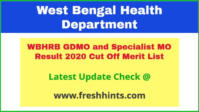 West Bengal Medical Officer Selection List 2020