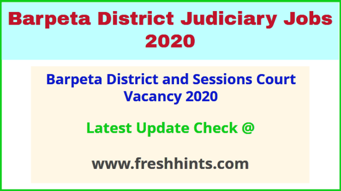 Barpeta District and Sessions Court Vacancy 2020