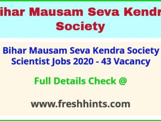 Bihar Mausam Seva Kendra Society Scientist Jobs 2020