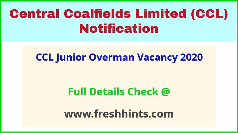 CCL Junior Overman Vacancy 2020