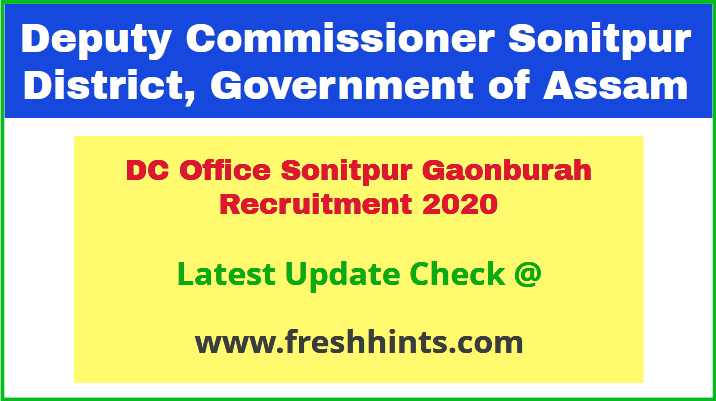 DC Office Sonitpur Gaonburah Recruitment 2020