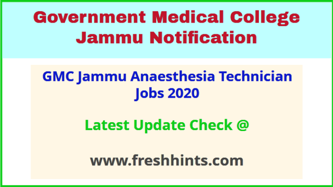 GMC Jammu Anaesthesia Technician Jobs 2020