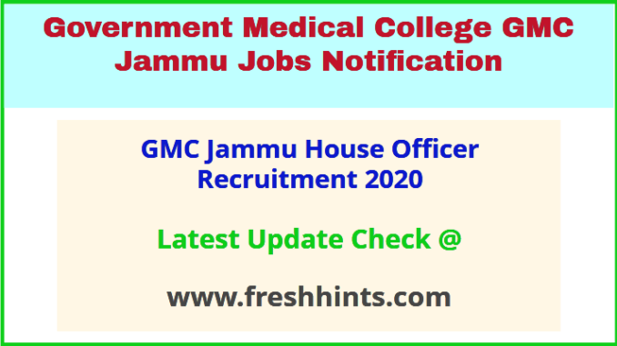 GMC Jammu House Officer Recruitment 2020