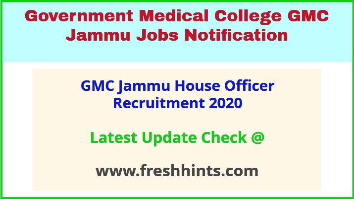 GMC Jammu House Officer Recruitment 2020