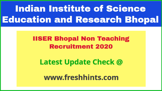 IISER Bhopal Non Teaching Recruitment 2020