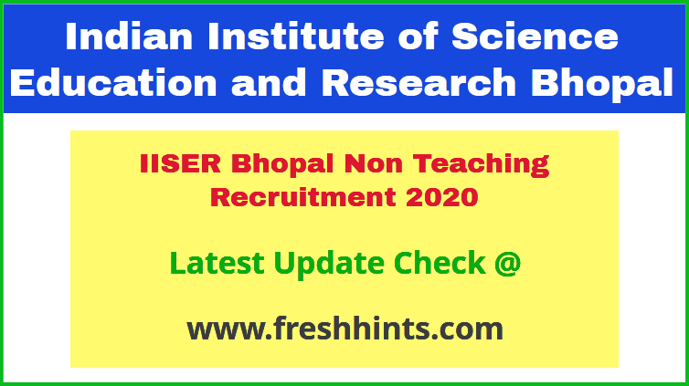 IISER Bhopal Non Teaching Recruitment 2020