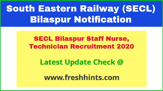 SECL Bilaspur Staff Nurse, Technician Recruitment 2020