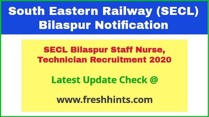 SECL Bilaspur Staff Nurse, Technician Recruitment 2020