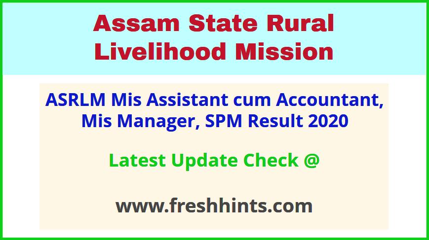 ASRLM Assam Assistant SPM Selection List 2020