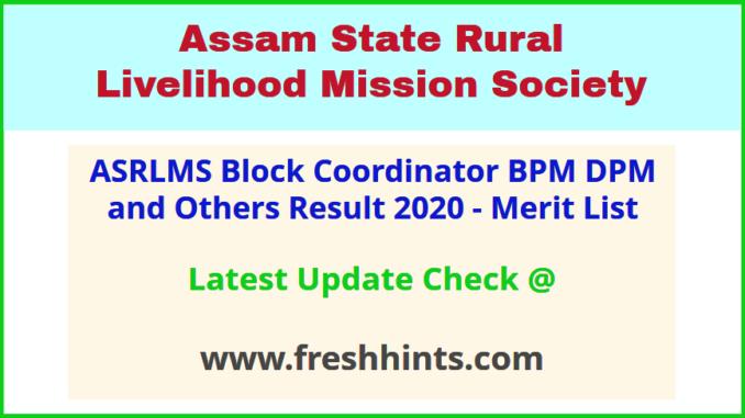 ASRLM Assam BC BPM DPM Selection List 2020