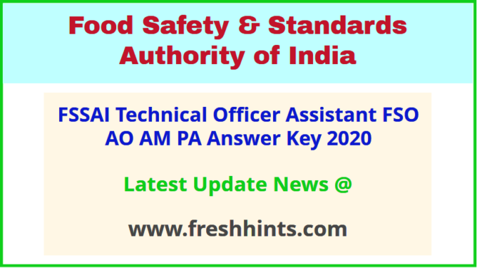 FSSAI Technical Officer Answer Key 2020 Assistant FSO PA ...