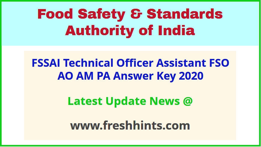 FSSAI Assistant FSO AO AM PA Answer Sheet 2020