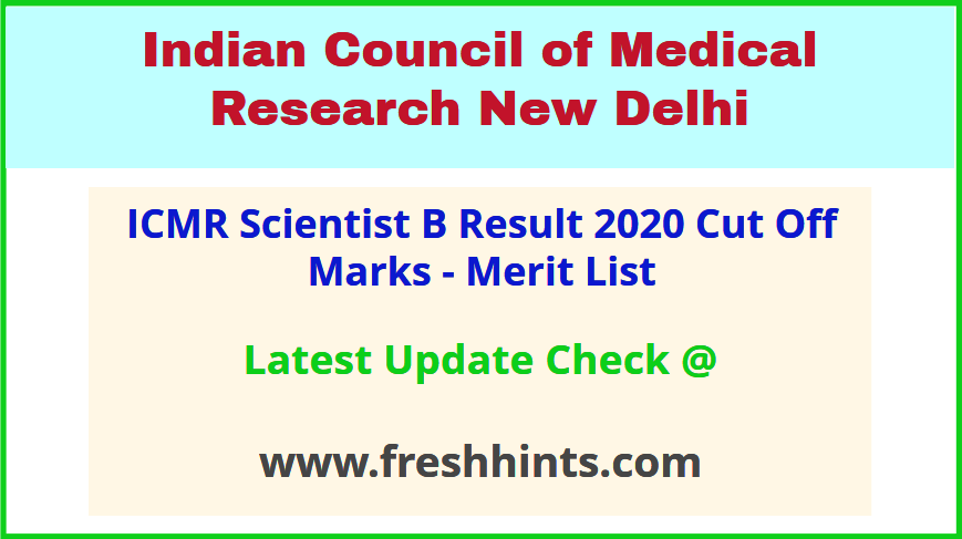 ICMR Scientist B Medical Non Medical Selection List 2020