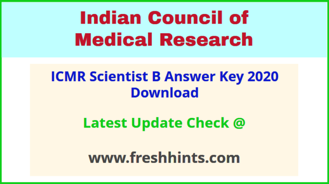 Indian Council of Medical Research SC B Answer Sheet 2020