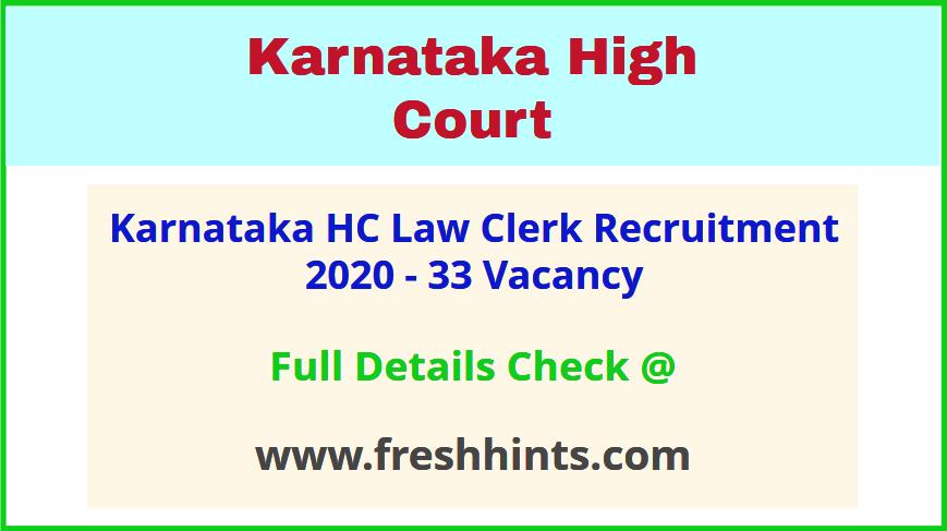 Karnataka HC Law Clerk Cum Research Assistant Jobs 2020
