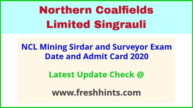 Northern Coalfields Limited Mining Sirdar Hall Ticket 2020