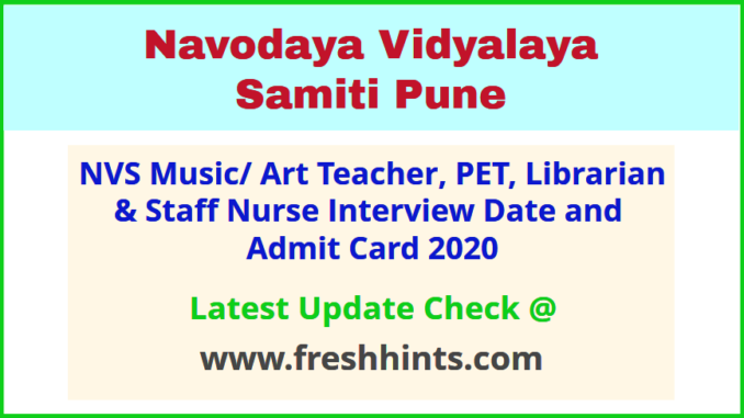 NVS Pune Interview Call Letter 2020