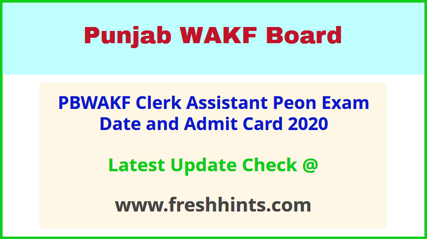 PBWAKF Exam Admit Card 2020