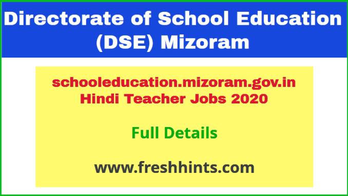 schooleducation.mizoram.gov.in Hindi Teacher Jobs 2020