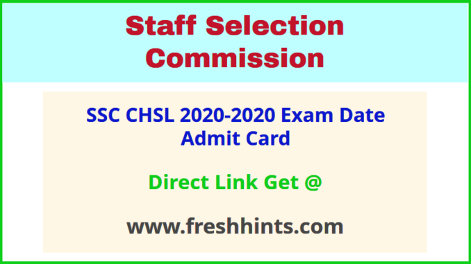 SSC Combined Higher Secondary Level Call Letter 2020-2021