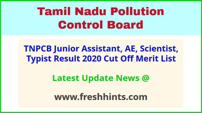 Tamil Nadu Pollution Control Board JA Results 2020