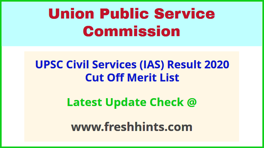 UPSC CSE Results Score Card 2020