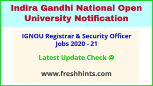 IGNOU Registrar & Security Officer Jobs 2020 - 21