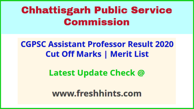 Chhattisgarh Assistant Professor Selection List 2020